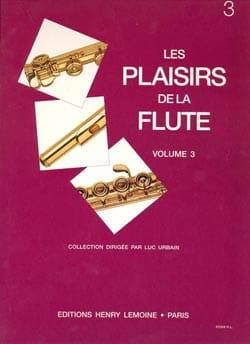 Les Plaisirs de la Flûte Volume 3 Luc Urbain Partition laflutedepan