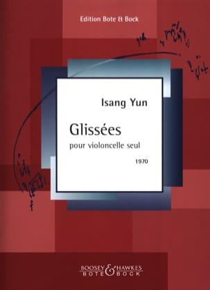 Glissées Isang Yun Partition Violoncelle - laflutedepan