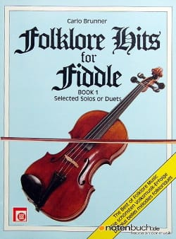 Folklore Hits for Fiddle, book 1 Carlo Brunner Partition laflutedepan