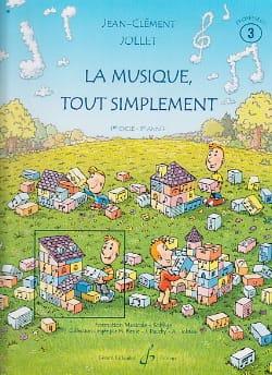 La Musique Tout Simplement Volume 3 - Professeur laflutedepan