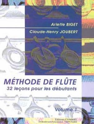 Méthode de Flûte Volume 1 BIGET - JOUBERT Partition laflutedepan