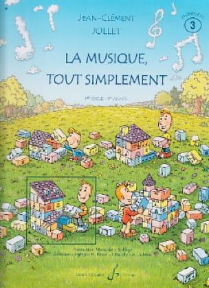 La Musique Tout Simplement Volume 3 - Professeur - laflutedepan.com