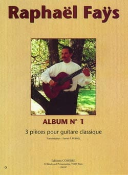 Album N°1 Raphael Faÿs Partition Guitare - laflutedepan