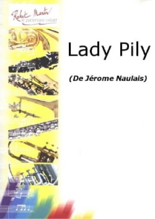 Lady Pily - Jérôme Naulais - Partition - Clarinette - laflutedepan.com