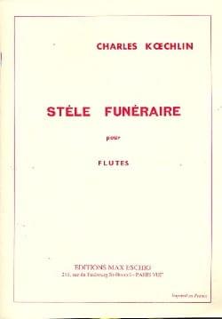 Stèle funéraire - Flûtes Charles Koechlin Partition laflutedepan