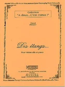 Des étangs Pascal Proust Partition Violoncelle - laflutedepan