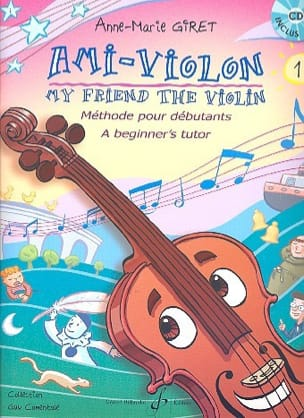 Ami-Violon Volume 1 Anne-Marie Giret Partition Violon - laflutedepan