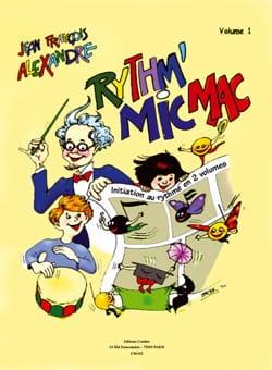 Rythm' Mic Mac - Volume 1 Jean-Francois Alexandre laflutedepan