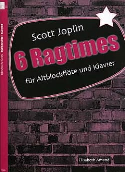 6 Ragtimes - Joplin Scott / Amandi Elisabeth - laflutedepan.com