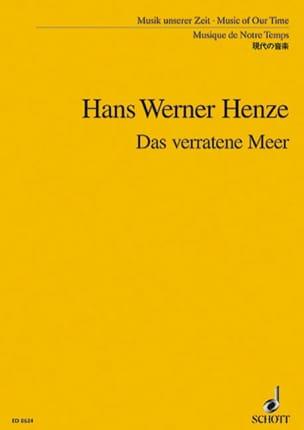 Das Verratene Meer, Opéra - Conducteur Hans Werner Henze laflutedepan