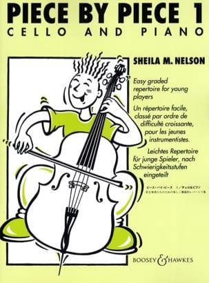 Piece By Piece Cello Volume 1 Sheila M. Nelson Partition laflutedepan
