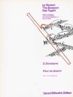 Pour se Divertir Desire Dondeyne Partition Basson - laflutedepan