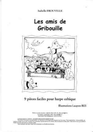 Les Amis de Gribouille - Isabelle Frouvelle - laflutedepan.be