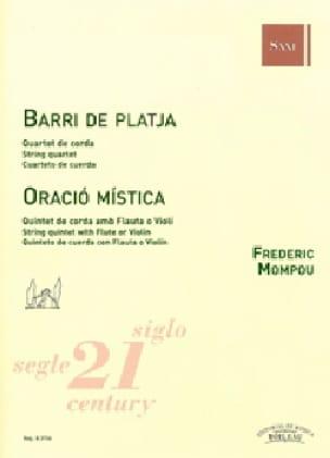 Oracio Mistica / Barri de Platja - Fréderic Mompou - laflutedepan.com
