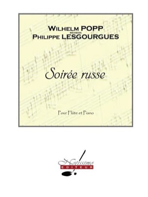 Soirée Russe Popp Wilhelm Partition Flûte traversière - laflutedepan
