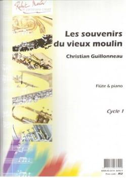 Les Souvenirs Du Vieux Moulin Christian Guillonneau laflutedepan