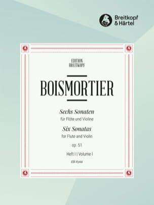 6 Sonaten op. 51 Volume 1 - Flûte et Violon BOISMORTIER laflutedepan