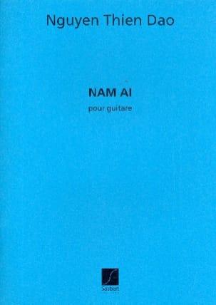 Nam Ai - Guitare - Nguyen-Thien Dao - Partition - laflutedepan.com