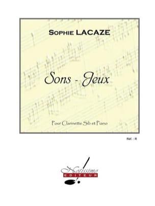 Sons-jeux Sophie Lacaze Partition Clarinette - laflutedepan