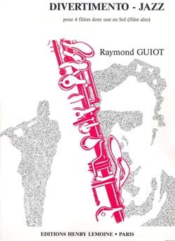 Divertimento-Jazz - 4 Flûtes Raymond Guiot Partition laflutedepan