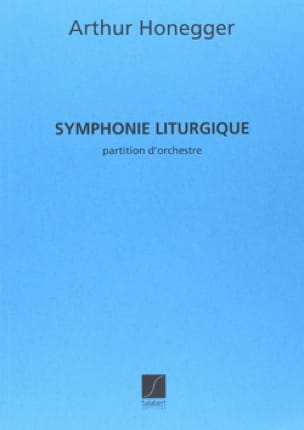 Symphonie liturgique - HONEGGER - Partition - laflutedepan.com