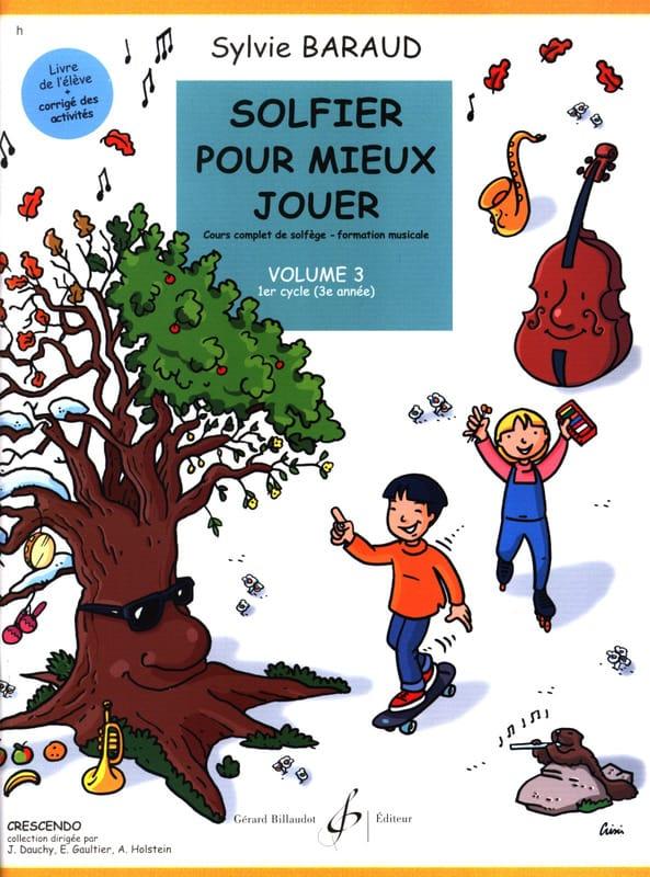 Solfier pour mieux jouer - Volume 3 - Sylvie Baraud - laflutedepan.com