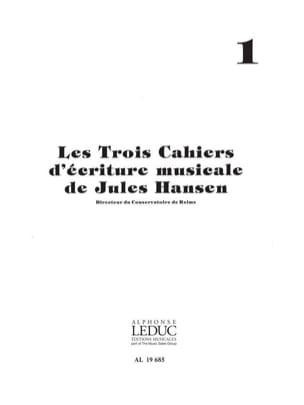 3 Cahiers d'écriture musicale - Volume 1 Jules Hansen laflutedepan