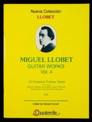 Guitar Works Vol 4 12 Duos - Miguel Llobet - laflutedepan.com