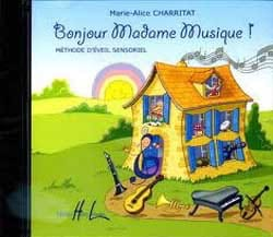 CD - Bonjour Madame Musique ! Marie-Alice Charritat laflutedepan