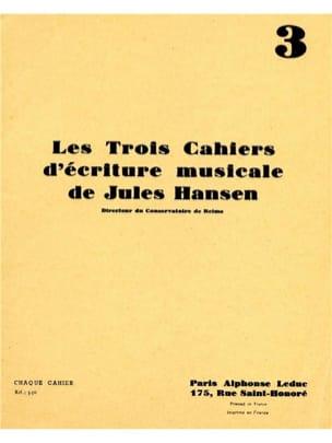 3 Cahiers d'écriture musicale - Volume 3 Jules Hansen laflutedepan