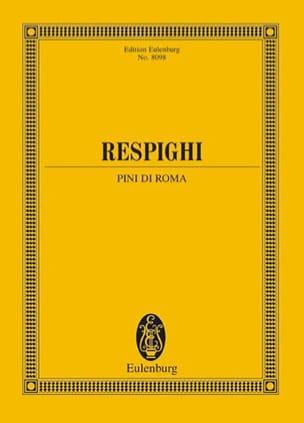Pini di Roma - Conducteur RESPIGHI Partition laflutedepan