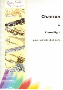 Chanson Pierre Bigot Partition Clarinette - laflutedepan