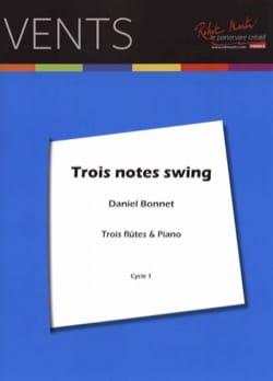Trois notes swing - 3 Flûtes et piano Daniel Bonnet laflutedepan