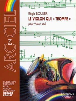 Le Violon qui trompe - Régis Boulier - Partition - laflutedepan.com
