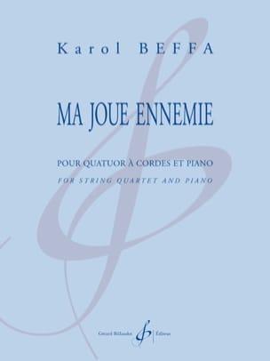 Ma joue ennemie - Quatuor à cordes et piano Karol Beffa laflutedepan