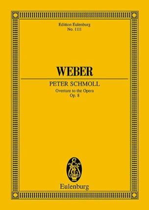Carl Maria von Weber - Peter Schmoll, Opening - Partition - di-arezzo.co.uk