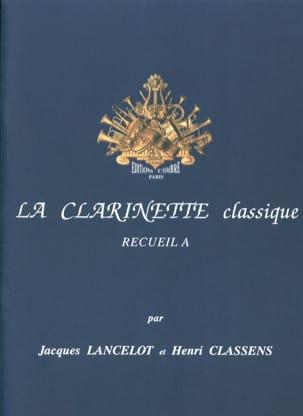 La Clarinette Classique Volume A Jacques Lancelot laflutedepan