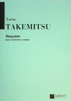 Requiem pour orch. à cordes - Conducteur TAKEMITSU laflutedepan