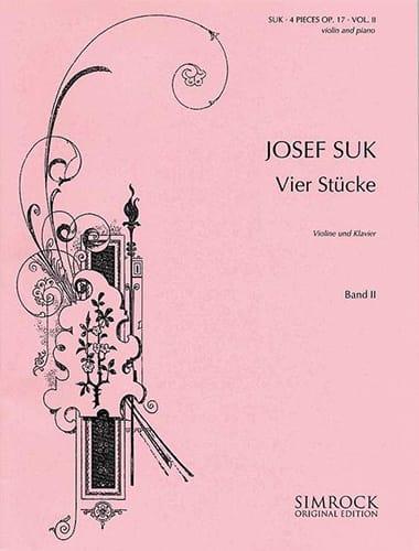 4 Pièces op. 17, Volume 2 - Josef Suk - Partition - laflutedepan.com