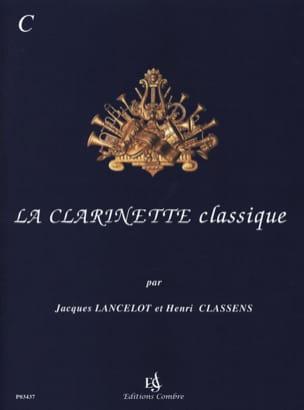 La Clarinette Classique Volume C Jacques Lancelot laflutedepan