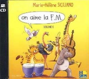 CD - On Aime la FM Volume 6 SICILIANO Partition laflutedepan