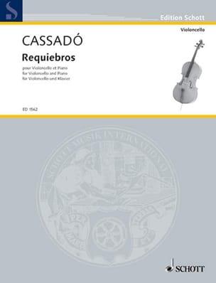 Requiebros Gaspar Cassado Partition Violoncelle - laflutedepan