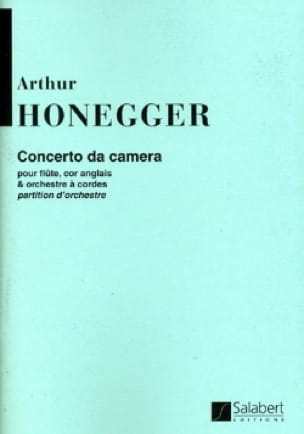 Concerto Da Camera - Conducteur - HONEGGER - laflutedepan.com