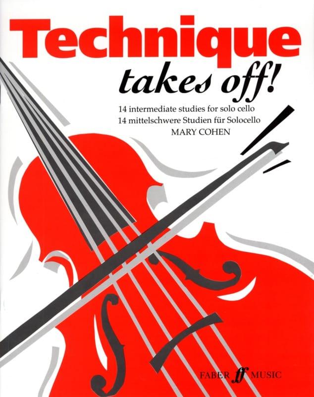 Technique takes off ! - Cello - Mary Cohen - laflutedepan.com