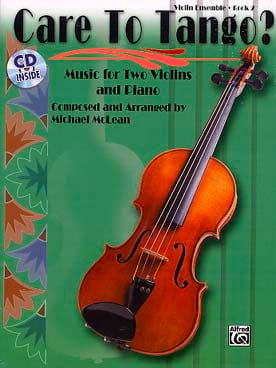 Care To Tango ? Book 2 Michael Mclean Partition Trios - laflutedepan