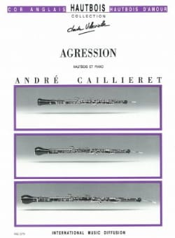 Agression André Caillieret Partition Hautbois - laflutedepan