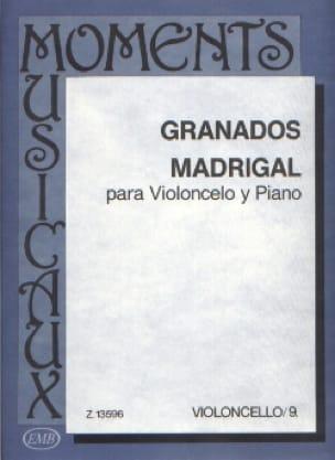 Madrigal - GRANADOS - Partition - Violoncelle - laflutedepan.com