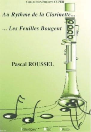 Au rythme de la clarinette.... Les feuilles bougent - brochée - laflutedepan.com