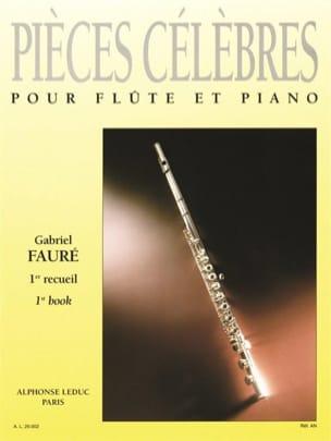 Pieces célèbres - Volume 1 - Flûte et piano FAURÉ laflutedepan