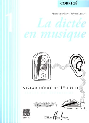 Pierre CHEPELOV et Benoit MENUT - The Dictation in Music - Answer Key - Volume 1 - Partition - di-arezzo.com